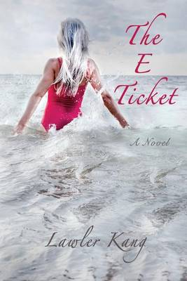 The E Ticket (Paperback)