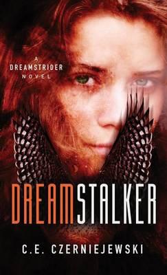 Dreamstalker: A Dreamstrider Novel - Dreamstrider 1 (Paperback)