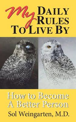 My Daily Rules to Live by: How to Become a Better Person (Paperback)