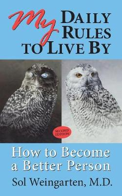 My Daily Rules to Live By-Second Edition: How to Become a Better Person (Paperback)