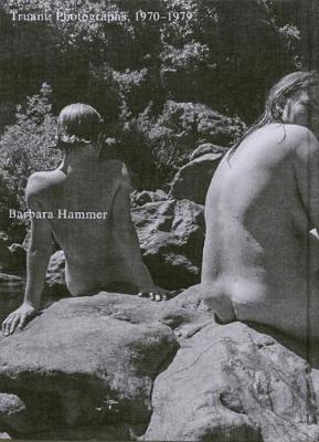 Truant: Photographs, 1970-1979 (Hardback)