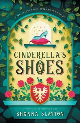 Cinderella's Shoes - Fairy-Tale Inherticance (Paperback)