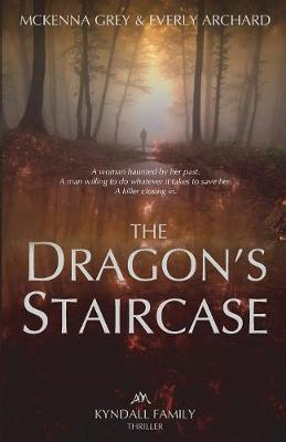 The Dragon's Staircase - Kyndall Family Thrillers 1 (Paperback)