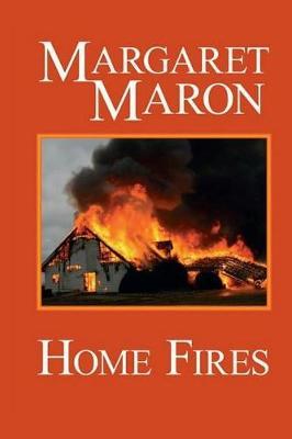 Home Fires: A Deborah Knott Mystery - Deborah Knott Mysteries 6 (Paperback)