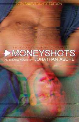 Moneyshots (Paperback)