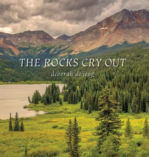 The Rocks Cry Out (Hardback)