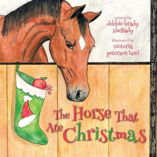 The Horse That Ate Christmas (Paperback)