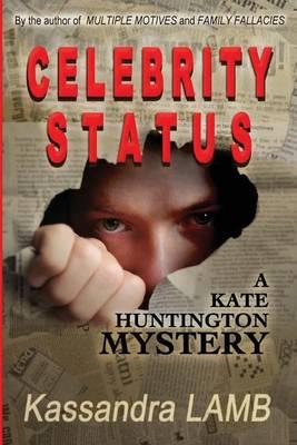 Celebrity Status: A Kate Huntington Mystery (Paperback)