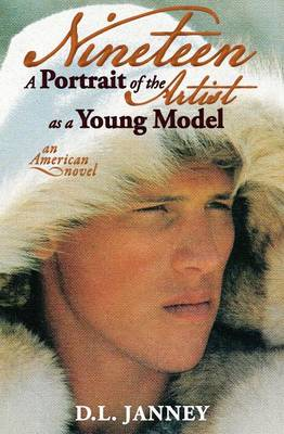 Nineteen: A Portrait of the Artist as a Young Model (Paperback)