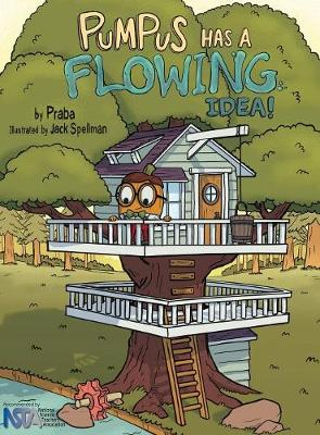 Pumpus Has a Flowing Idea! (Hardback)