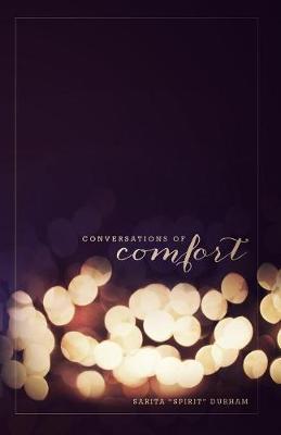 Conversations of Comfort (Paperback)