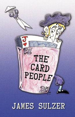 The Card People: Part 1: The Scissors of Fate (Paperback)
