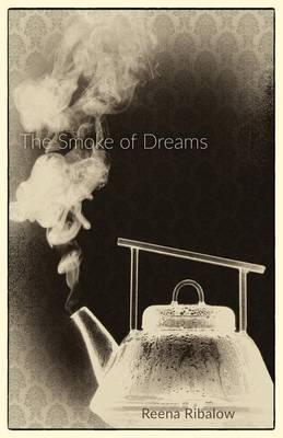 The Smoke of Dreams (Paperback)
