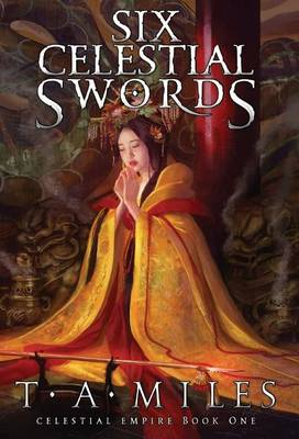 Six Celestial Swords (Hardback)