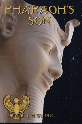 Pharaoh's Son: Book 3 of the Memphis Cycle - Memphis Cycle 3 (Paperback)