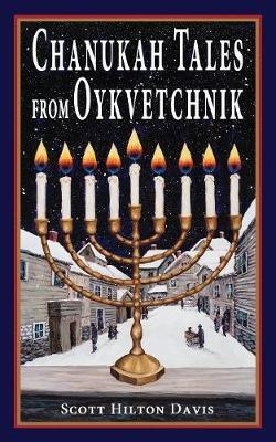Chanukah Tales from Oykvetchnik (Paperback)