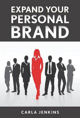 Expand Your Personal Brand (Hardback)