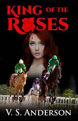 King of the Roses (Paperback)