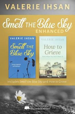 Smell the Blue Sky Enhanced (Paperback)