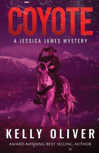 Coyote: A Jessica James Mystery (Paperback)