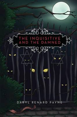 The Inquisitive and the Damned (Paperback)