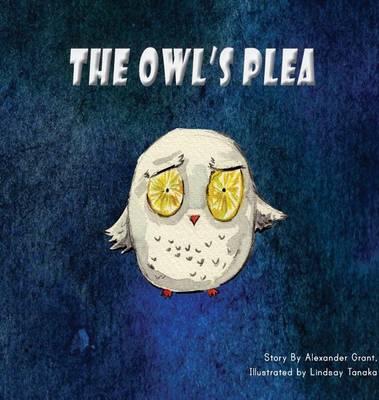 The Owl's Plea (Hardback)