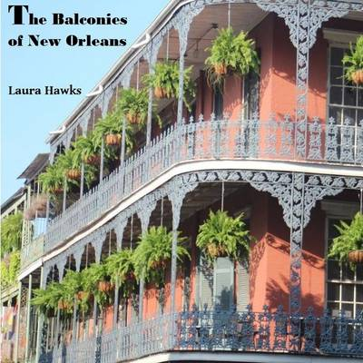 The Balconies of New Orleans (Paperback)