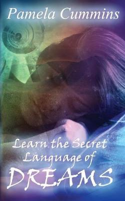 Learn the Secret Language of Dreams (Paperback)