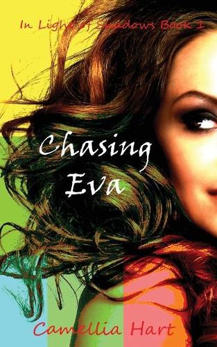 Chasing Eva: In Light of Shadows - In Light of Shadows 1 (Paperback)