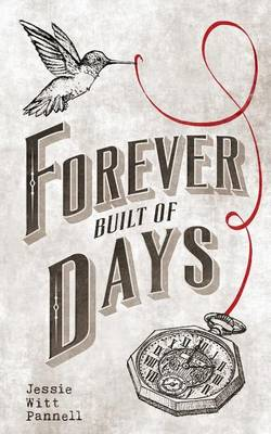 Forever Built of Days (Paperback)