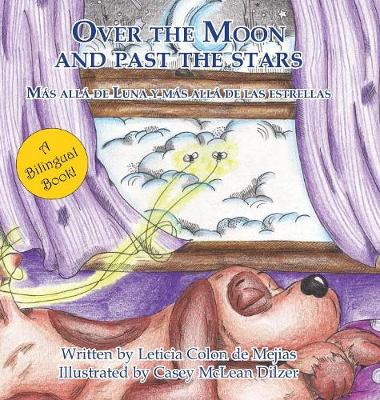 Over the Moon and Past the Stars (Hardback)