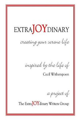 Extrajoydinary: Creating Your Serene Life (Hardback)