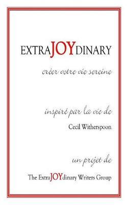 Extrajoydinary: Creer Votre Vie Sereine (Hardback)