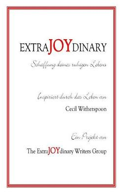 Extrajoydinary: Schaffung Deines Ruhigen Lebens (Hardback)