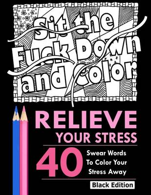 Relieve your stress by adult coloring books waterstones Colouring books for adults waterstones