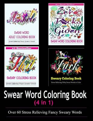Adult Coloring Book By Adult Coloring Books Swear Word Coloring