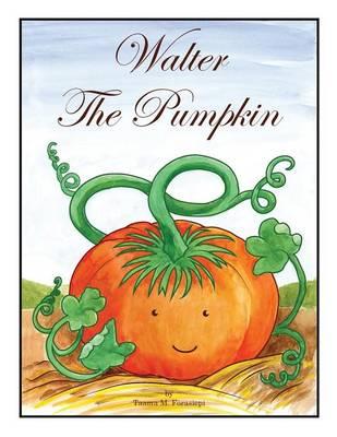 Walter the Pumpkin (Paperback)