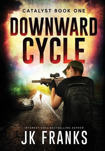 Catalyst: Downward Cycle - Catalyst 1 (Hardback)