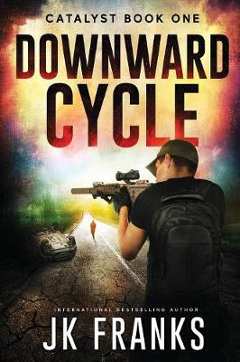 Catalyst: Downward Cycle - Catalyst 1 (Paperback)