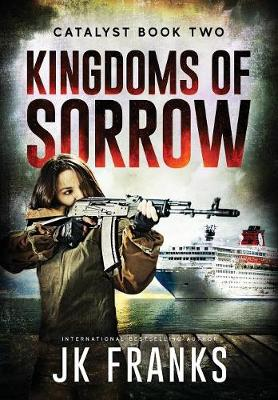 Kingdoms of Sorrow - Catalyst 2 (Hardback)