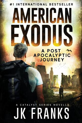 American Exodus: A Post Apocalyptic Journey - Catalyst 2.5 (Paperback)