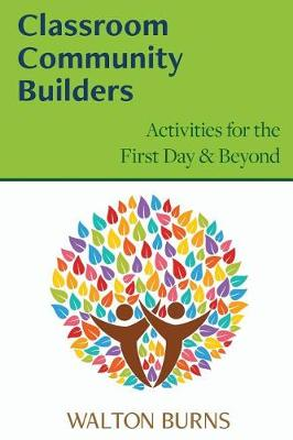 Classroom Community Builders (Paperback)