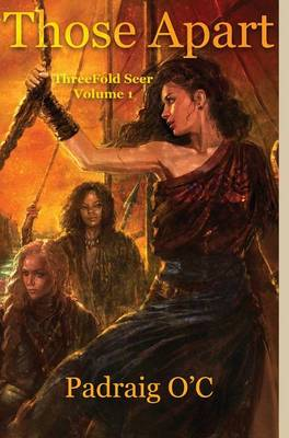 Those Apart: Threefold Seer Volume 1 - Threefold Seer 1 (Hardback)