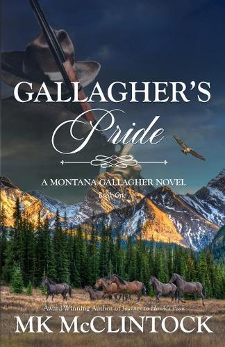 Gallagher's Pride - Montana Gallaghers 1 (Paperback)