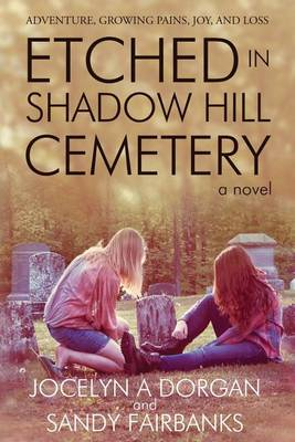 Etched in Shadow Hill Cemetery (Paperback)