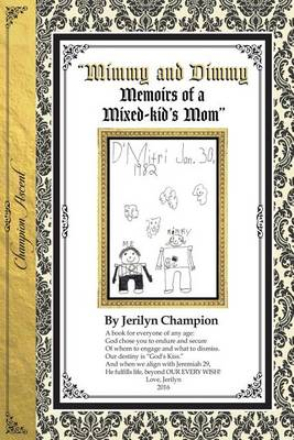 Mimmy & Dimmy, Memoirs of a Mixed-Kid's Mom-Black & White Version (Paperback)