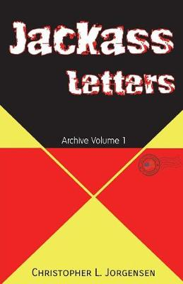 Jackass Letters: Archive Volume 1 (Paperback)