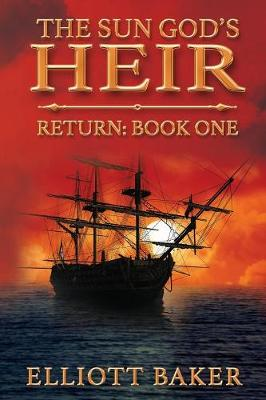The Sun God's Heir: The Return - Sun God's Heir 1 (Paperback)