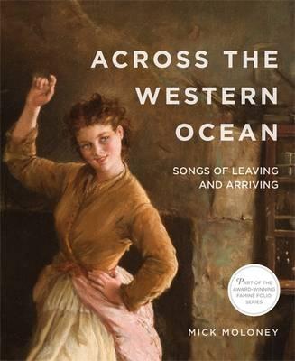 Across the Western Ocean: Songs of Leaving and Arriving