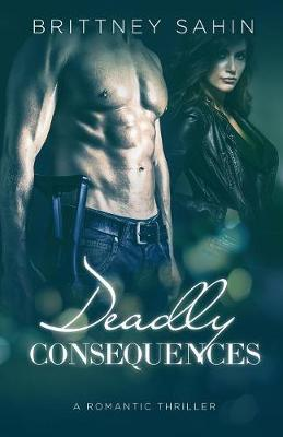 Deadly Consequences - Hidden Truths 4 (Paperback)